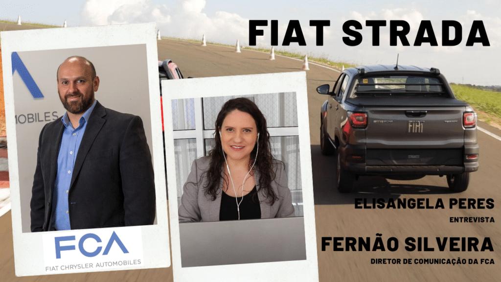 Fiat Strada - Elisangela Peres entrevista Fernão Silveira