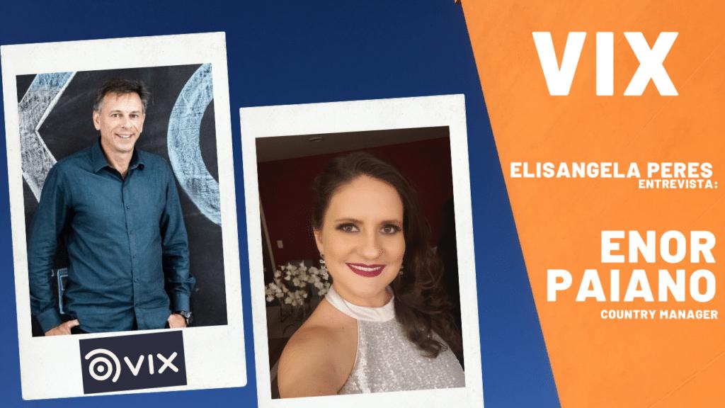 VIX - Elisangela Peres entrevista Enor Paiano