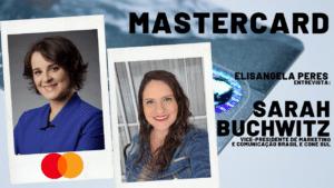 Elisangela Peres entrevista Sarah da Mastercard