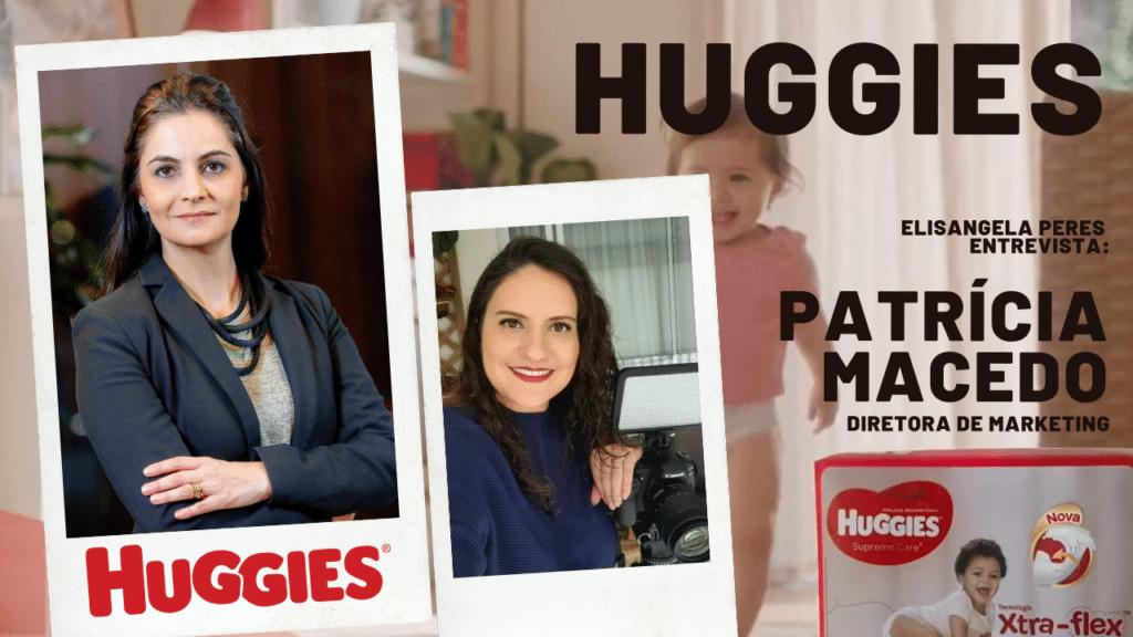 Huggies cria música para potencializar o desenvolvimento dos bebês. Elisangela Peres entrevista com Patrícia Macedo