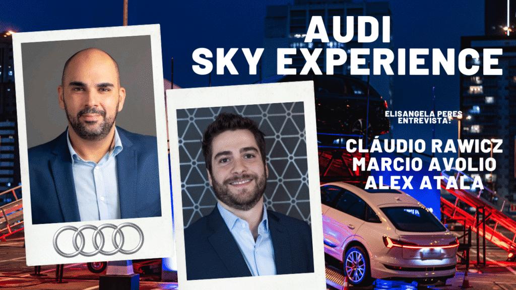 Audi Sky Experience