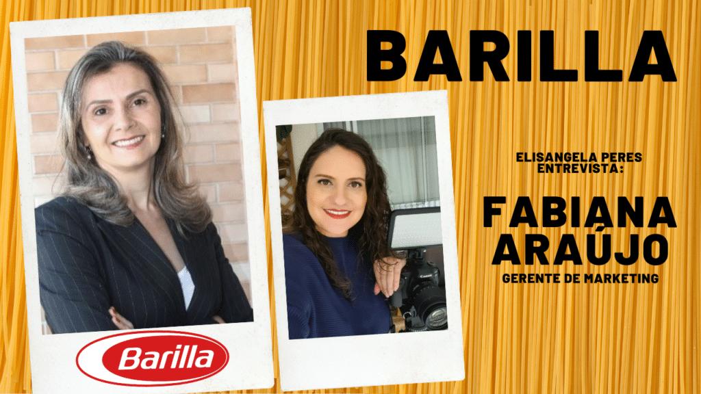 Elisangela Peres entrevista Fabiana Araujo, da Barilla