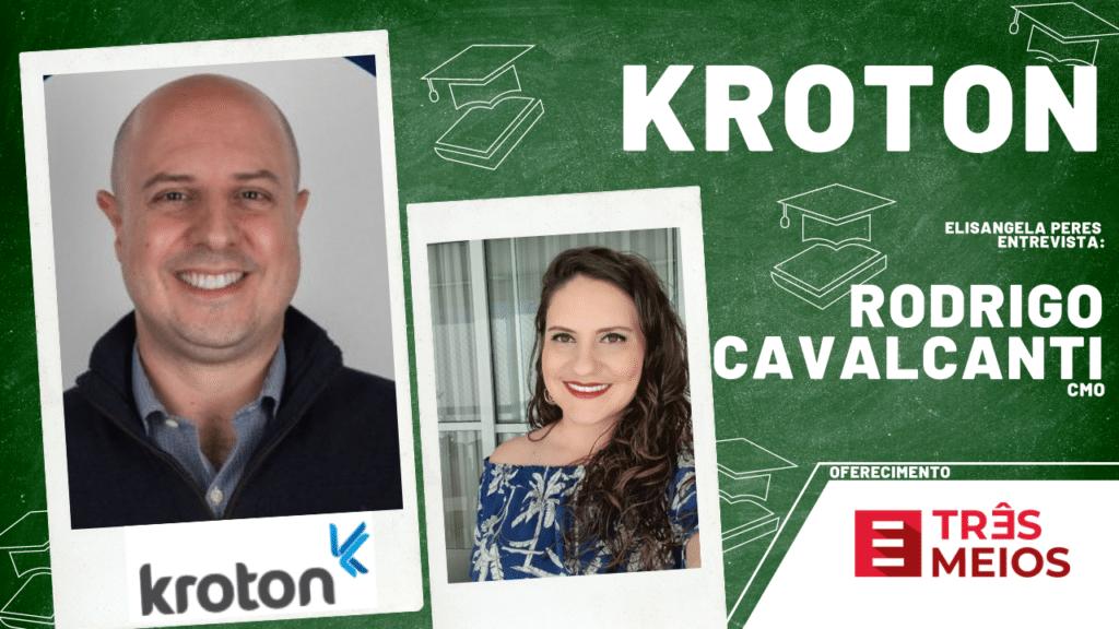 Elisangela Peres entrevista Rodrigo Cavalcanti, da Kroton
