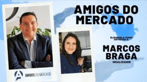 Elisangela Peres entrevista Marcos Braga, Idealizador do Grupo Amigos do Mercado