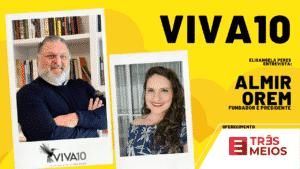 Viva10 - entrevista com Almir Orem