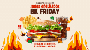 'Jogos Grelhados': Burger King anuncia a BK Friday.