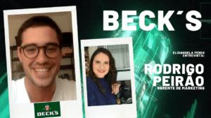 Elisangela Peres conversou com Rodrigo Peirão, gerente de marketing da cerveja Beck´s