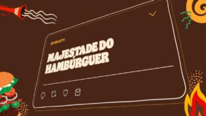 Burger King lança movimento #CarnaEmCasa.