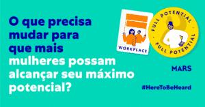 Mars convida brasileiras a participarem de estudo global para promover igualdade de gênero.