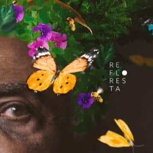 Campanha do Instituto Terra inspira nova canção de Gilberto Gil.