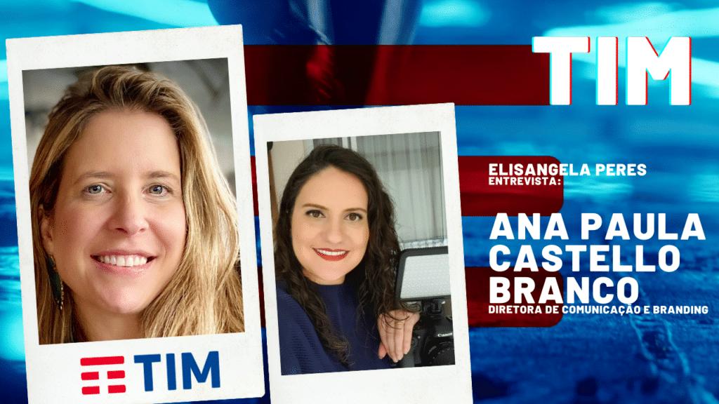 """Marketing da TIM - """"O verdadeiro 5G será transformacional"""", entrevista com Ana Paula Castello Branco"""