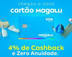 Magalu lança cartão de crédito sem anuidade e com cashback para o canal digital