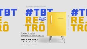 Brastemp lança campanha #TBTRETRÔ