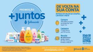 Promoção +Juntos de JOHNSON'S com cashback