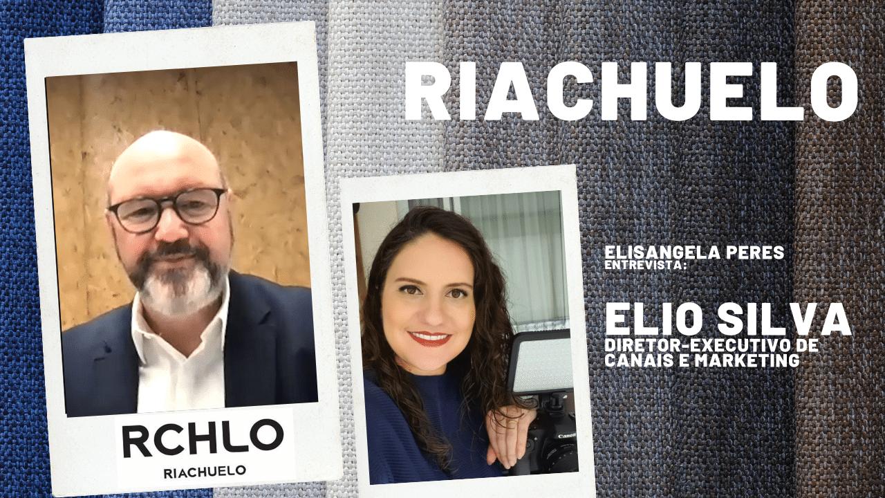 Elisangela Peres entrevista Elio Silva, diretor de marketing da Riachuelo