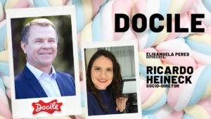 Elisangela Peres entrevista Ricardo Heineck, sócio-diretor da Docile