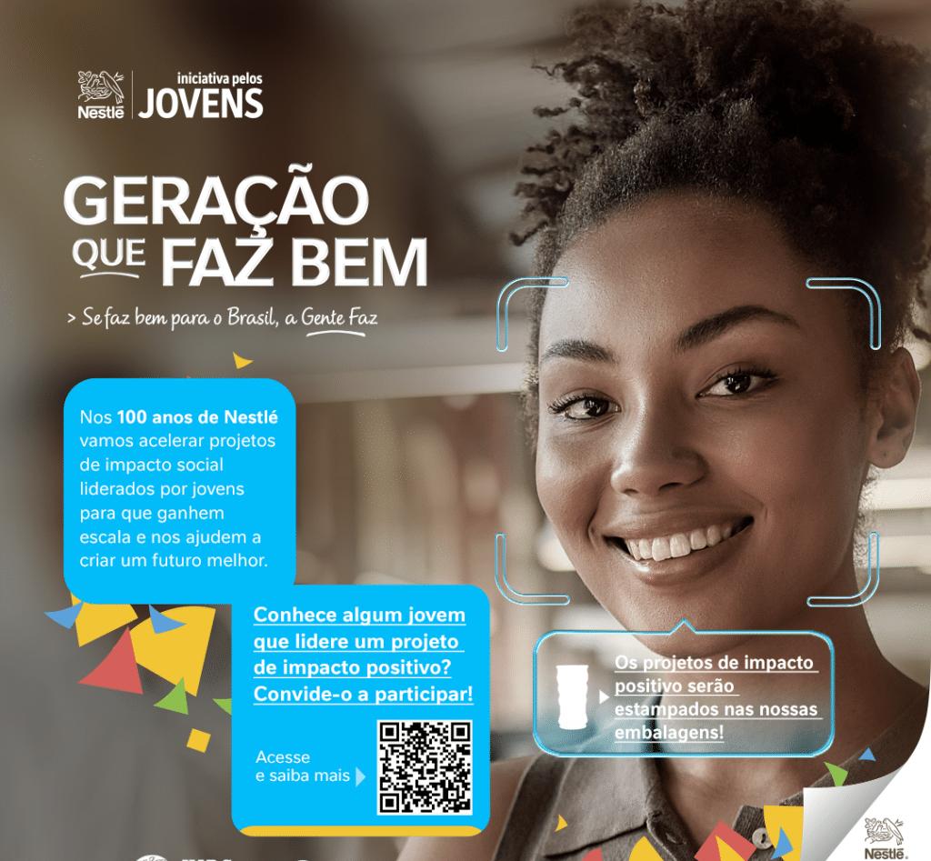 """Nestlé anuncia campanha """"Geração Que Faz Bem"""", projeto desenvolvido para jovens brasileiros que possuam iniciativas com impacto social."""