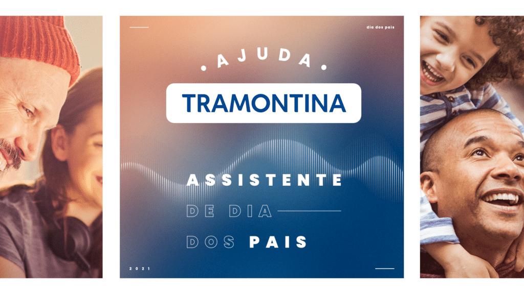 A Tramontina, junto ao estúdio digital Huia, lançou um assistente de voz no Google, formatado especialmente para o Dia dos Pais.