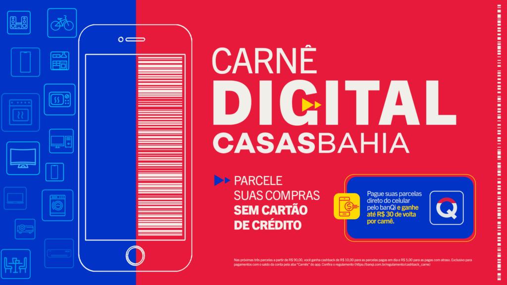 A Casas Bahia e a VMLY&R criam campanha para reforçar o parcelamento das compras sem cartão de crédito e divulgar o Carnê Digital.