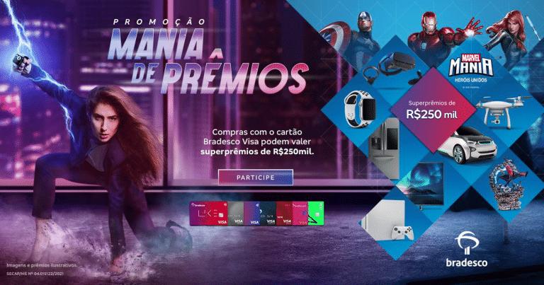 Cliente Bradesco Cartões e Visa concorrem a mais de R$ 1 milhão na promoção Mania de Prêmios.