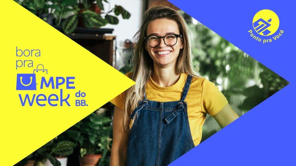 O Banco do Brasil coloca no ar, para a MPE Week, uma campanha que estimula a inovação e reconhece a importância das micro e pequenas empresas.